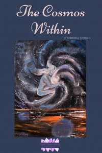 The Cosmos Within by Marlaina Donato