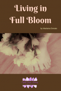 Living in Full Bloom by Marlaina Donato