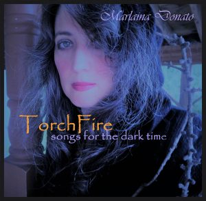 TorchFire_songs for the dark time by Marlaina donato