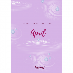 12 Months of Gratitude_April