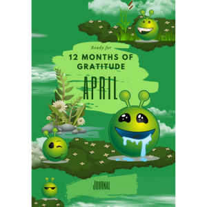 Ready for 12 Months Of Gratitude: April