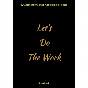 Quantum Manifestations Workbook