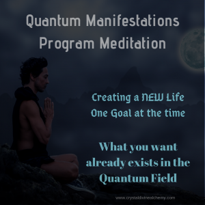 Quantum Manifestations Program Meditation