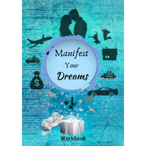 Manifest Your Dreams Workbook
