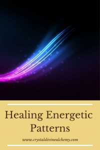 Healing Energetic Patterns 10