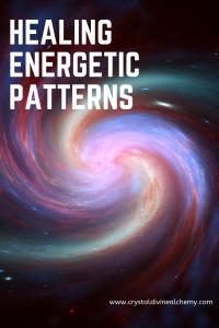Healing Energetic Patterns 11