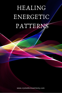 Healing Energetic Patterns 2