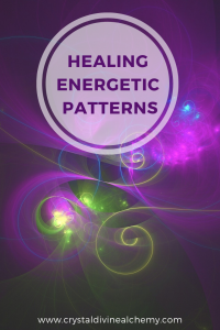 Healing Energetic Patterns