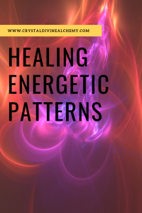 Healing Energetic Patterns 3