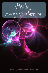 Healing Energetic Patterns 4