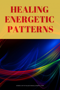 Healing Energetic Patterns 6