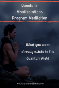 2. Quantum Manifestations Program Meditation