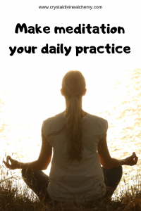 Make meditation your daily practice_