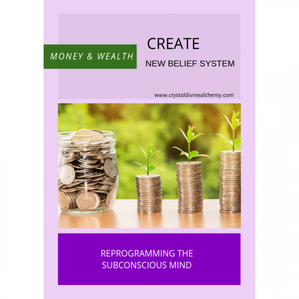 Create New Belief System: Money & Wealth