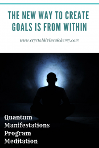 The New Way To Create Goals Is From Within