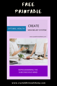Create New Belief System: Optimal Health