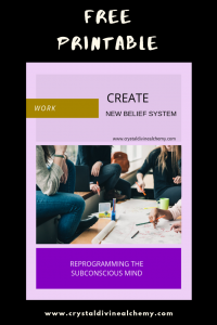 Create New Belief System: Work