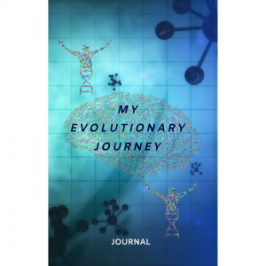 My Evolutionary Journey Journal