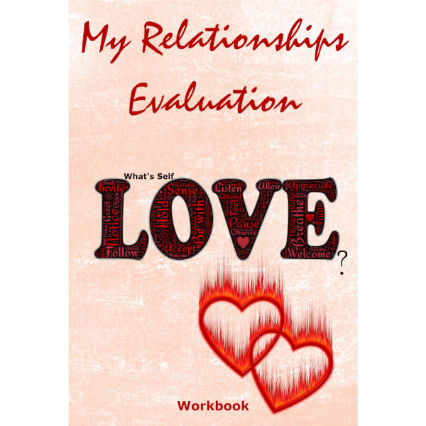 My Relationships Evaluation Love Hearts Cover