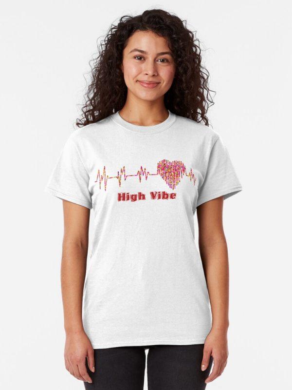 High Vibe Heart Electrocardiogram Classic T-Shirt